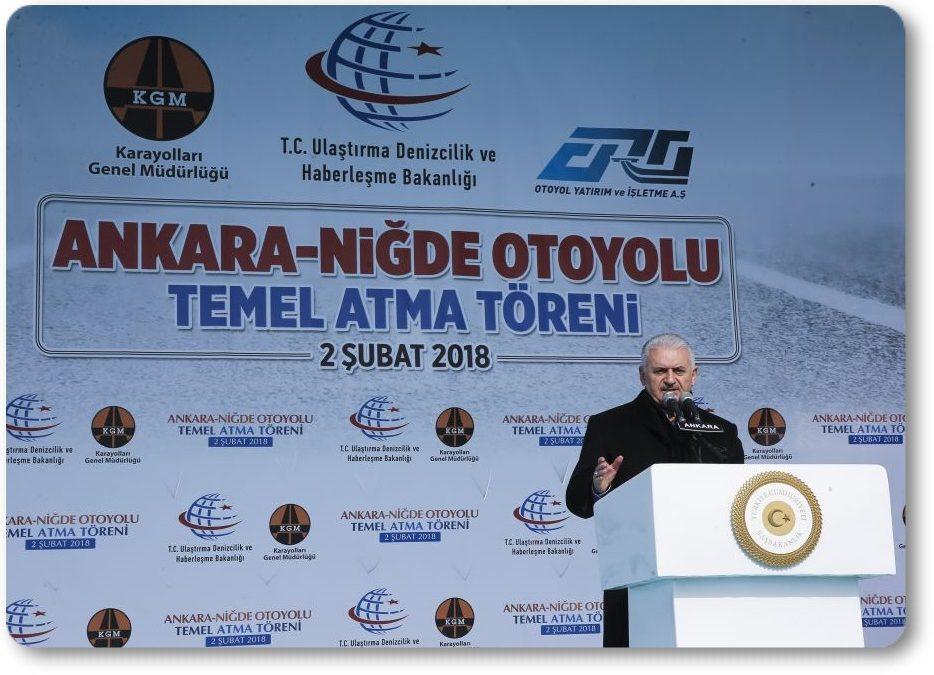 Başbakan Binali Yıldırım, Ankara-Niğde Otoyolu Temel Atma Töreni'ne katıldı.