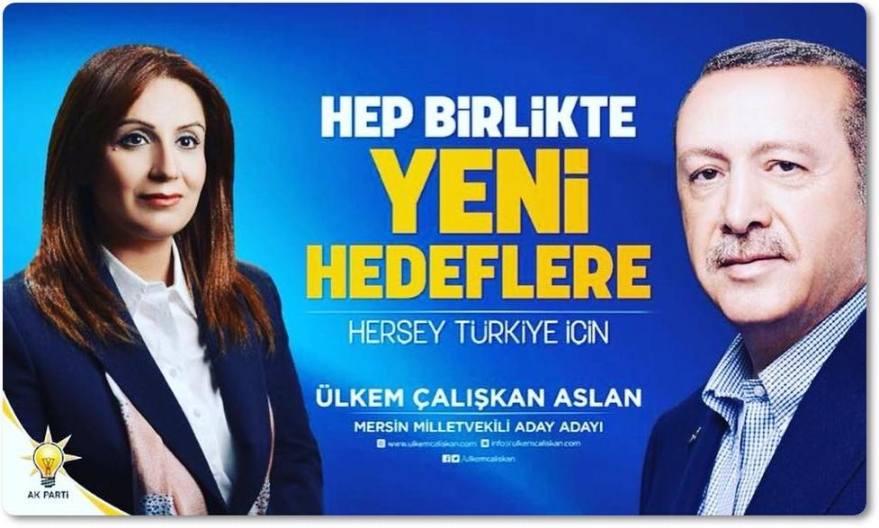 Ülkem Çalışkan Aslan AK PARTİ MERSİN Milletvekili Aday Adayı Oldu